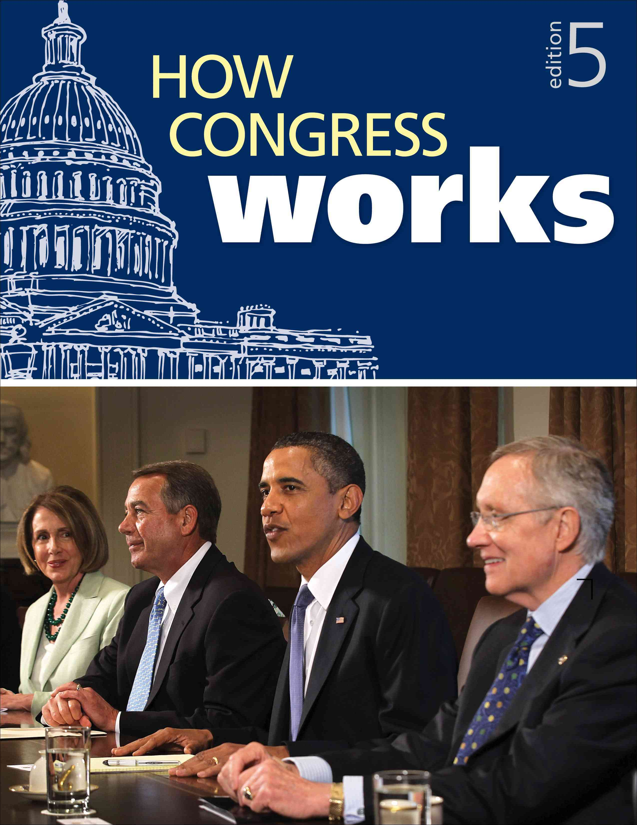 How Congress Works By Congessional Quarterly, Inc. (COR)
